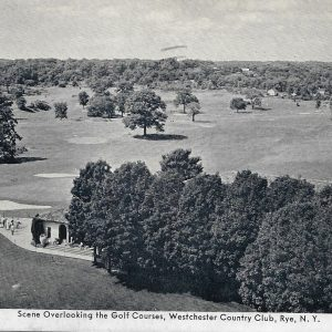 #2793 Scene Overlooking the Golf Courses, Westchester Country Club, Rye circa 1940