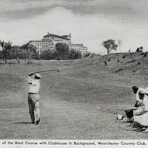 #2805 The 18th Hole of the West Course, Westchester Country Club, Rye circa 1940